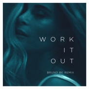 ELEKFANTZ <BR /> WORK IT OUT <BR />  BRUNO BE REMIX