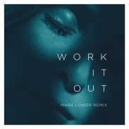 ELEKFANTZ <BR /> WORK IT OUT <BR /> MARK LOWER REMIX